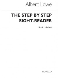 Albert Howe: The Step By Step Sight-reader Book 1 Infants