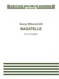 Georg Wilkenschildt: Bagatelle For Trumpet and Piano
