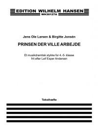 Birgitte Jonsen: Prinsen Der Ville Arbejde