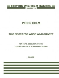 Peder Holm: Two Pieces For Wind Quintet