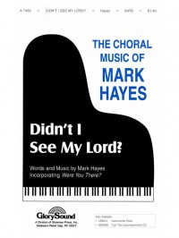Mark Hayes: Didn't I See My Lord?