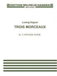 Ludvig Hegner: Fantasie Russe