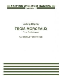 Ludvig Hegner: Trois Morceaux Pour Contrebasse Nr. 2