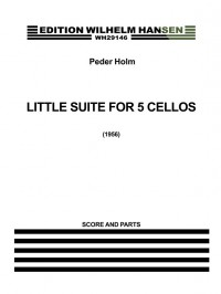 Peder Holm: Little Suite For Five Cellos
