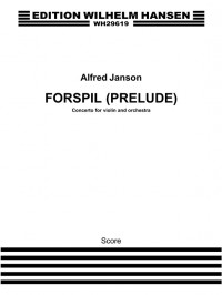 Alfred Janson: Prelude For Violin and Orchestra
