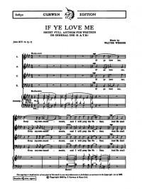 Walter G. Webber: If Ye Love Me