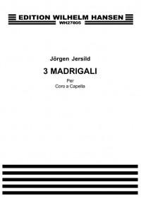 Jorgen Jersild: Jersild 3 Madrigals