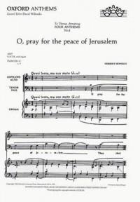 Howells: O pray for the peace of Jerusalem