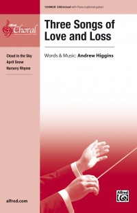 Performance Repertoire - Three Songs of Love and Loss