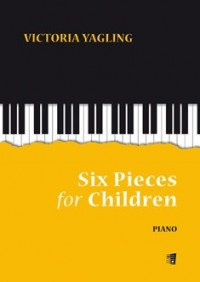 Yagling, V: Six Pieces For Children