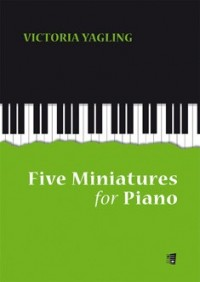 Yagling, V: Five Miniatures For Piano