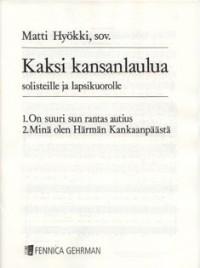 Hyoekki, M: Kaksi kansanlaulua