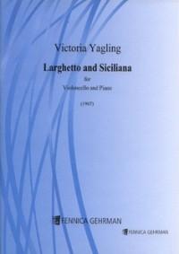 Yagling, V: Larghetto And Siciliana