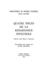 Javier Hinojosa: 4 Pièces De La Renaissance