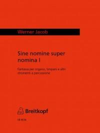 Jacob: sine nomine super nomina I