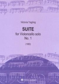 Yagling, V: Suite For Violoncello Solo No.1