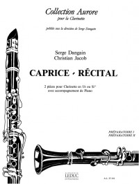 Serge Dangain: Caprice & Recital