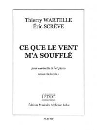 Wartelle-Screve: Ce Que Le Vent M'A Souffle
