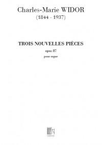 Widor: 3 Nouvelles Pièces Op.87