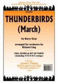 Gray: Thunderbirds March (Arr.Ling) Score