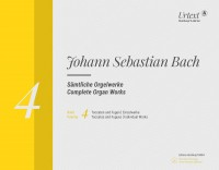 Bach, JS: Complete Organ Works Volume 4