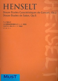 Henselt: 12 Characteristic Concert Studies op 2 + 12 Salon Studies op 5