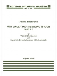 Why Linger You Trembling In Your Shell