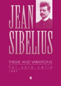 Sibelius, J: Theme And Variations For Solo Cello