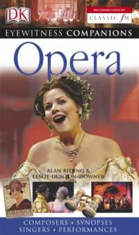 Opera: Eyewitness Companion