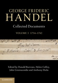 George Frideric Handel: Collected Documents Volume 3