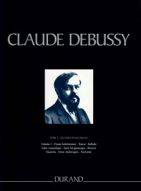 Debussy: Piano Works Volume 1