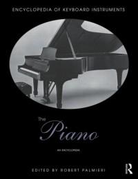 The Piano: An Encyclopedia