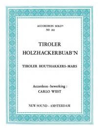 Carlo West: Tiroler Holzhackerbuab'n