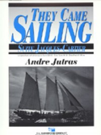 Jutras: They Came Sailing