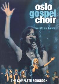 We Lift Our Hands Oslo Gospel Choir Presto Sheet Music