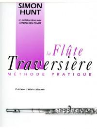 Simon Hunt: Hunt Flute Traversiere Methode Pratique Flute
