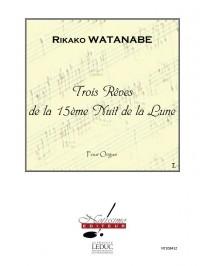 Rikako Watanabe: 3 Reves de La 15eme Nuit de La Lune Reve No.1