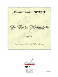 Looten In Festo Nativitatis Op 51 Childrens Voice & Organ