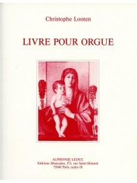 Looten Livre Pour Orgue Organ Book