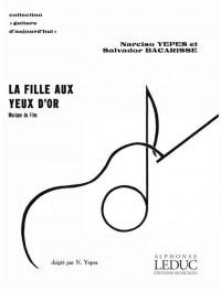 Yepes/Bacarisse: La Fille aux Yeux d'Or