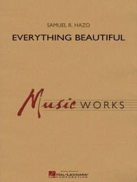 Samuel R. Hazo: Everything Beautiful