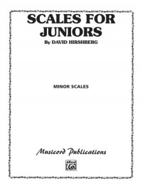 David Hirschberg: Scales for Juniors, Part 2 (Minor)