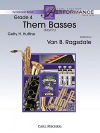 G. F. Huffine: Them Basses