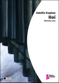 Adolpho Kaplan: Iloï