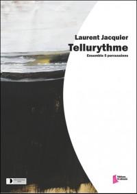 Laurent Jacquier: Tellurythme