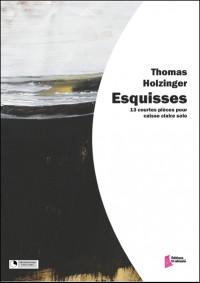 Thomas Holzinger: Esquisses