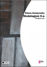 Edson Zampronha: Modelagem X-a