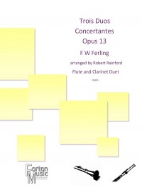 Ferling, F W: Trois Duos Concertantes Op 13