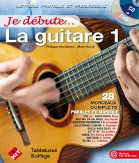 Philippe Heuvelinne: Je Débute la Guitare 1