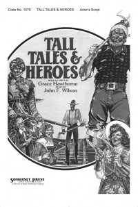Grace Hawthorne_John Wilson: Tall Tales and Heroes